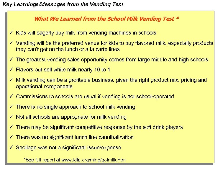 Key Learnings/Messages from the Vending Test What We Learned from the School Milk Vending