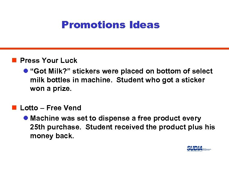 """Promotions Ideas n Press Your Luck l """"Got Milk? """" stickers were placed on"""