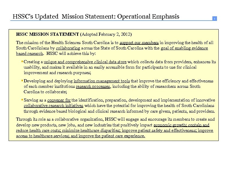 HSSC's Updated Mission Statement: Operational Emphasis 3 HSSC MISSION STATEMENT (Adopted February 2, 2012)