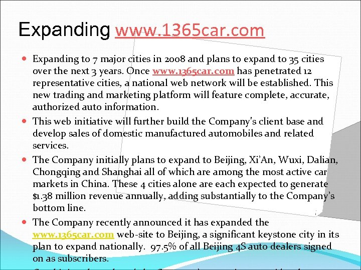 Expanding www. 1365 car. com Expanding to 7 major cities in 2008 and plans