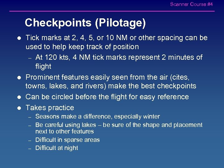 Scanner Course #4 Checkpoints (Pilotage) l l Tick marks at 2, 4, 5, or