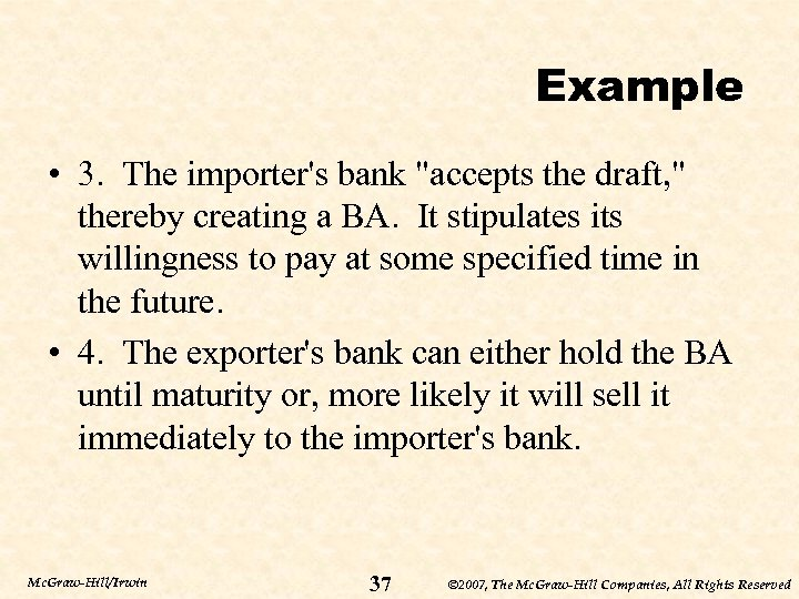 Example • 3. The importer's bank
