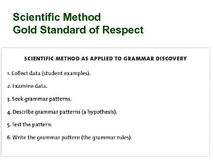 Scientific Method Gold Standard of Respect 46