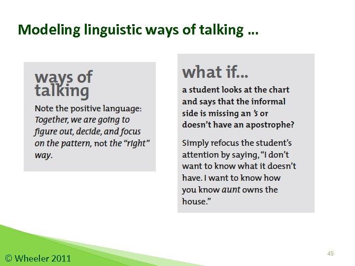 Modelinguistic ways of talking … © Wheeler 2011 49