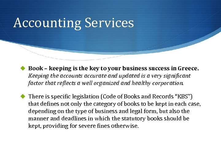 Accounting Services u Book – keeping is the key to your business success in