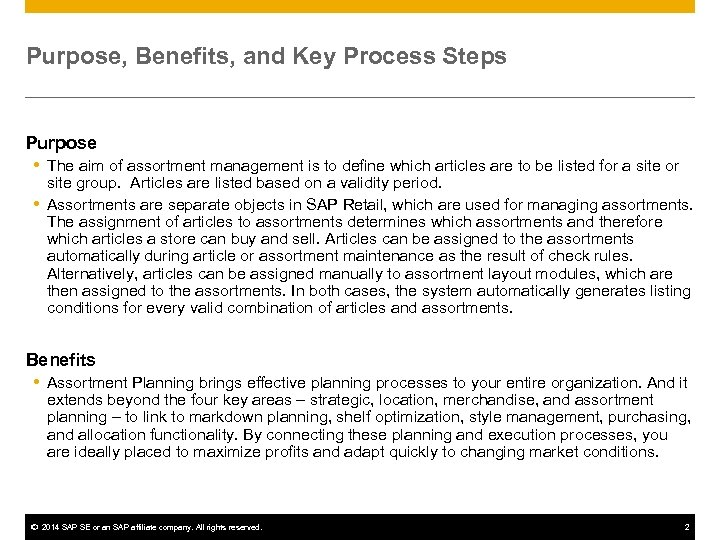 Purpose, Benefits, and Key Process Steps Purpose The aim of assortment management is to