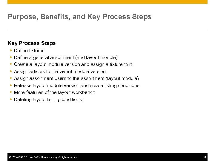 Purpose, Benefits, and Key Process Steps Define fixtures Define a general assortment (and layout