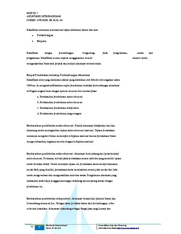 MODUL 2 AKUNTANSI INTERNASIONAL DOSEN: AFRIZON, SE, M. Si, Ak Klasifikasi akuntansi internasional dapat