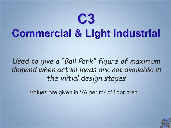 """C 3 Commercial & Light industrial Used to give a """"Ball Park"""" figure of"""