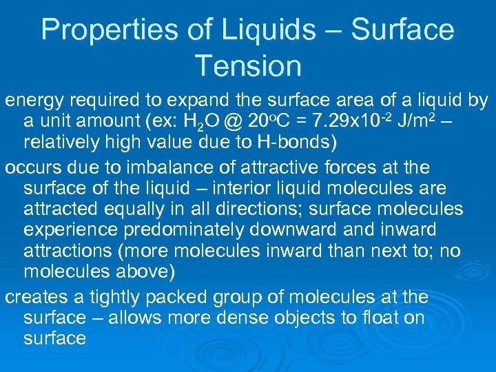 Properties of Liquids – Surface Tension energy required to expand the surface area of