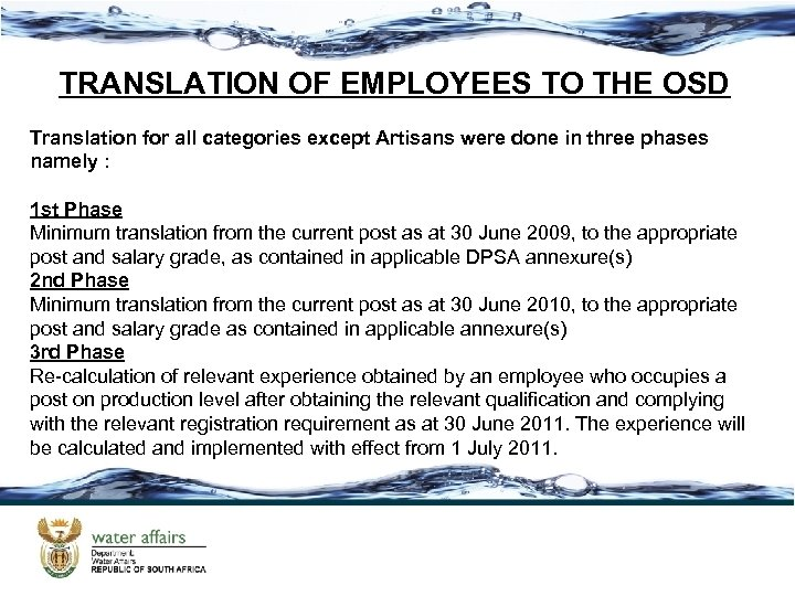 TRANSLATION OF EMPLOYEES TO THE OSD Translation for all categories except Artisans were done
