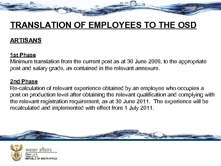 TRANSLATION OF EMPLOYEES TO THE OSD ARTISANS 1 st Phase Minimum translation from the