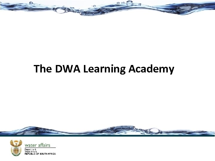 The DWA Learning Academy