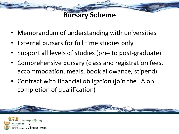 Bursary Scheme Memorandum of understanding with universities External bursars for full time studies only