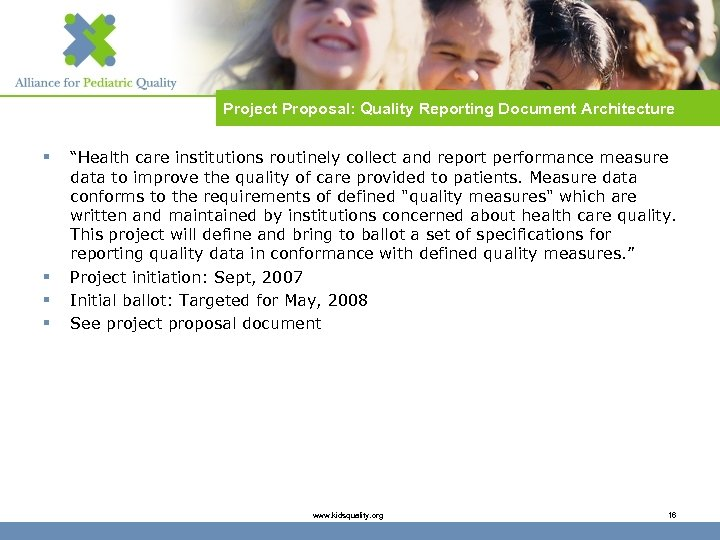"""Project Proposal: Quality Reporting Document Architecture § § """"Health care institutions routinely collect and"""