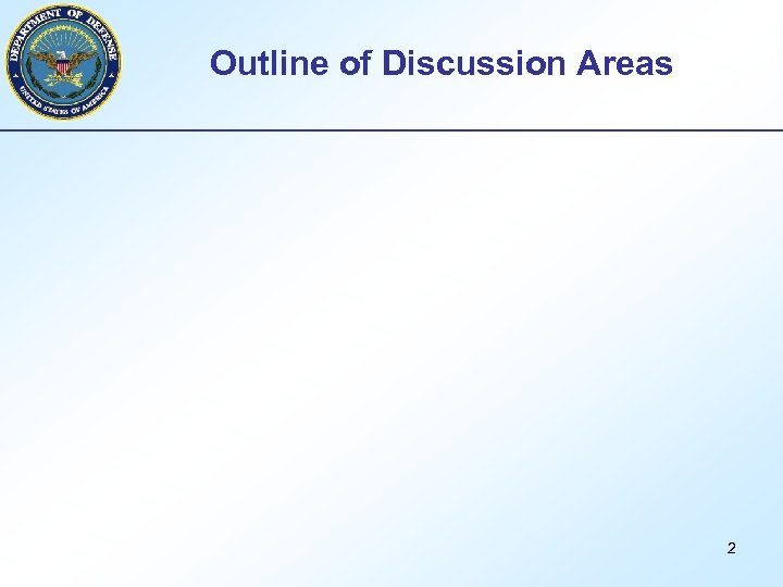 Outline of Discussion Areas 2