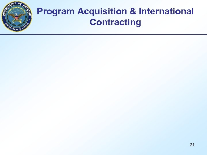 Program Acquisition & International Contracting 21