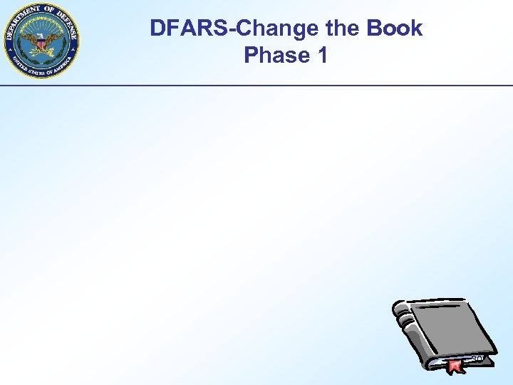 DFARS-Change the Book Phase 1 30