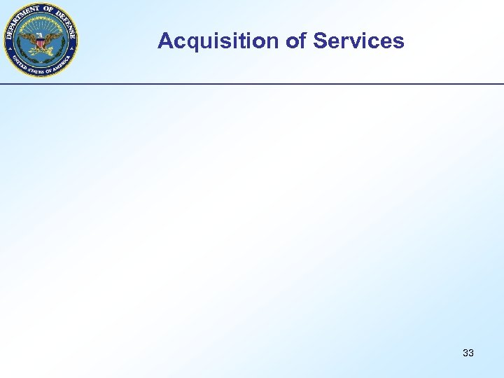 Acquisition of Services 33