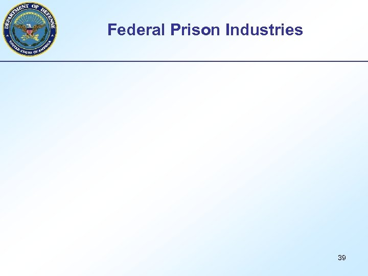 Federal Prison Industries 39