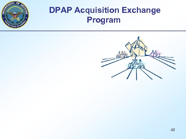 DPAP Acquisition Exchange Program 42