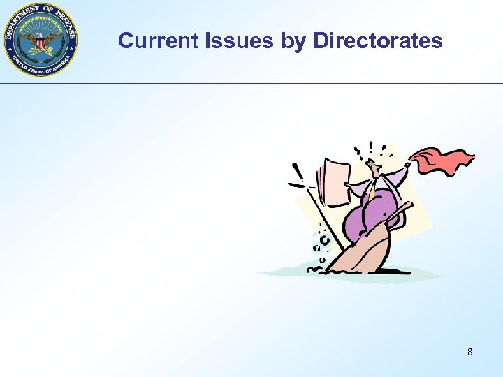 Current Issues by Directorates 8