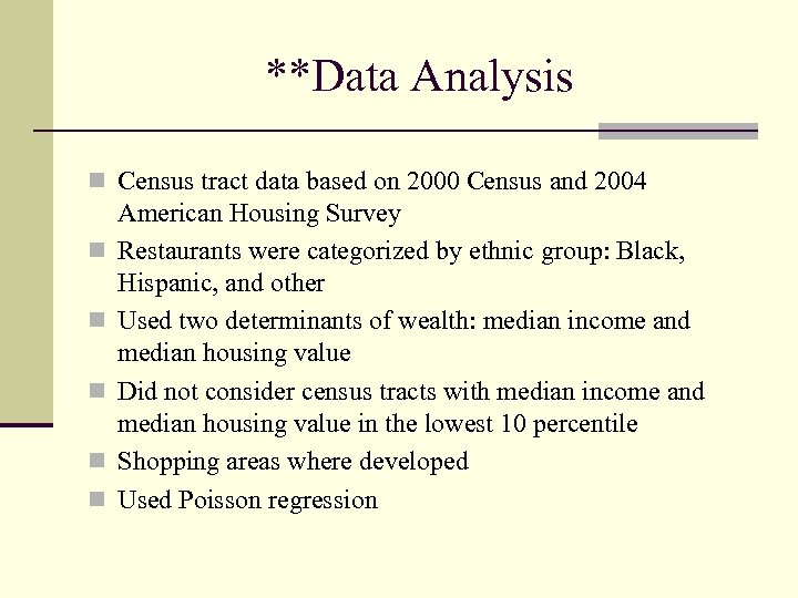 **Data Analysis n Census tract data based on 2000 Census and 2004 n n