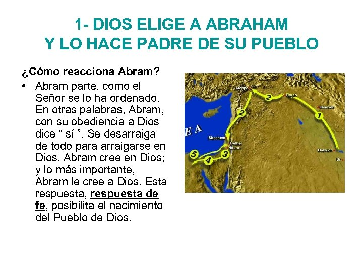 1 - DIOS ELIGE A ABRAHAM Y LO HACE PADRE DE SU PUEBLO ¿Cómo