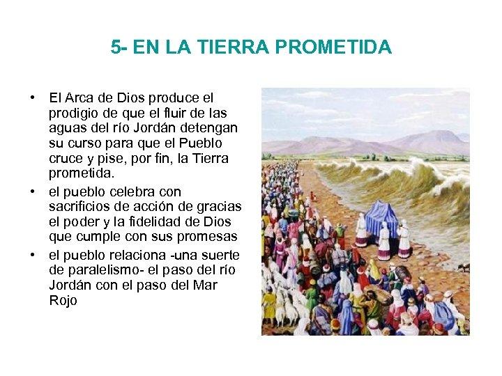 5 - EN LA TIERRA PROMETIDA • El Arca de Dios produce el prodigio