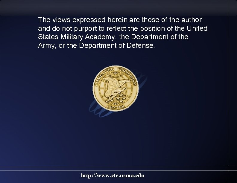 The views expressed herein are those of the author and do not purport to