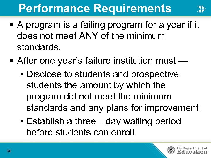 Performance Requirements § A program is a failing program for a year if it