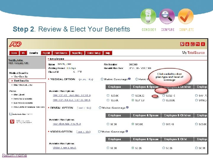 Step 2. Review & Elect Your Benefits Return Home
