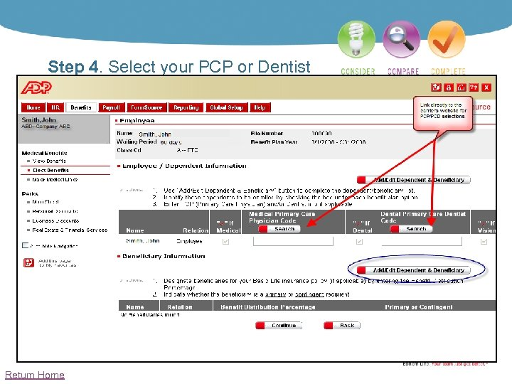 Step 4. Select your PCP or Dentist Return Home