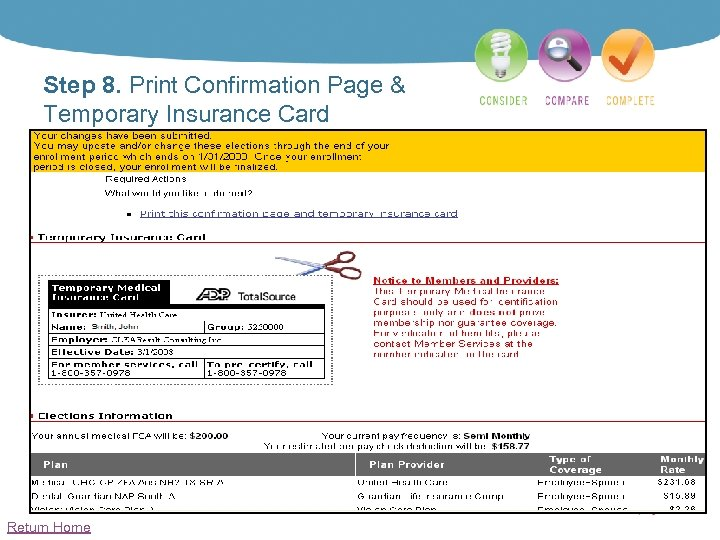 Step 8. Print Confirmation Page & Temporary Insurance Card Return Home