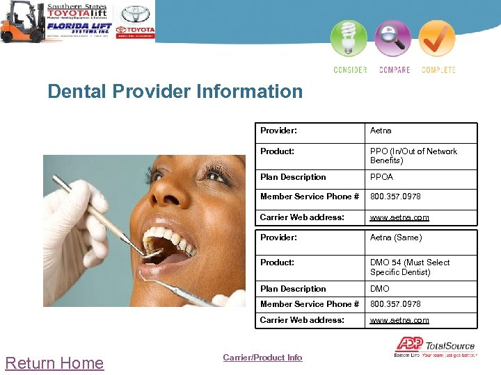 Dental Provider Information Provider: Product: PPO (In/Out of Network Benefits) Plan Description PPOA Member