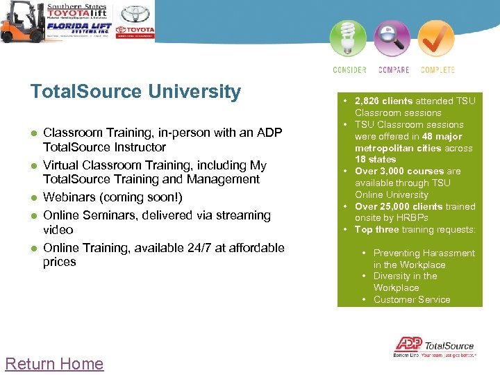 Total. Source University ● Classroom Training, in-person with an ADP Total. Source Instructor ●