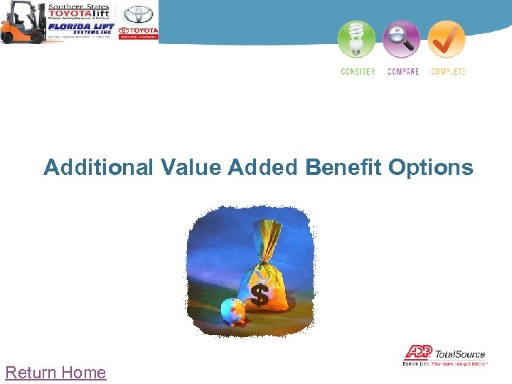 Additional Value Added Benefit Options Return Home
