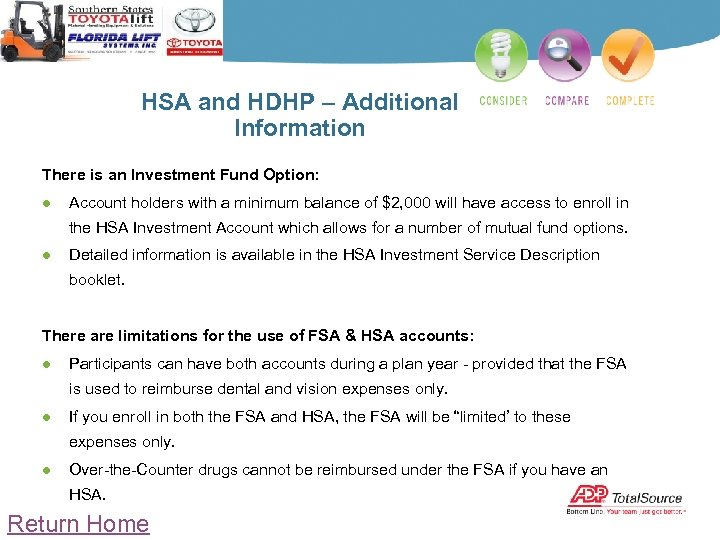 HSA and HDHP – Additional Information There is an Investment Fund Option: ● Account