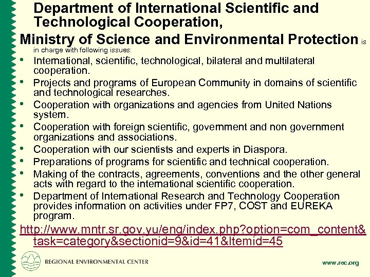 Department of International Scientific and Technological Cooperation, Ministry of Science and Environmental Protection is
