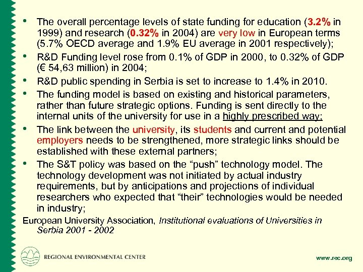 • The overall percentage levels of state funding for education (3. 2% in