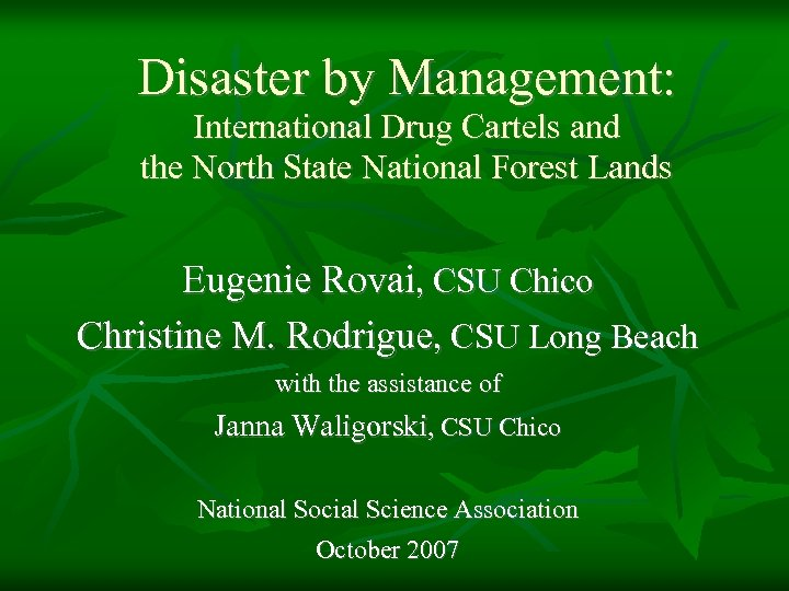 Disaster by Management: International Drug Cartels and the North State National Forest Lands Eugenie
