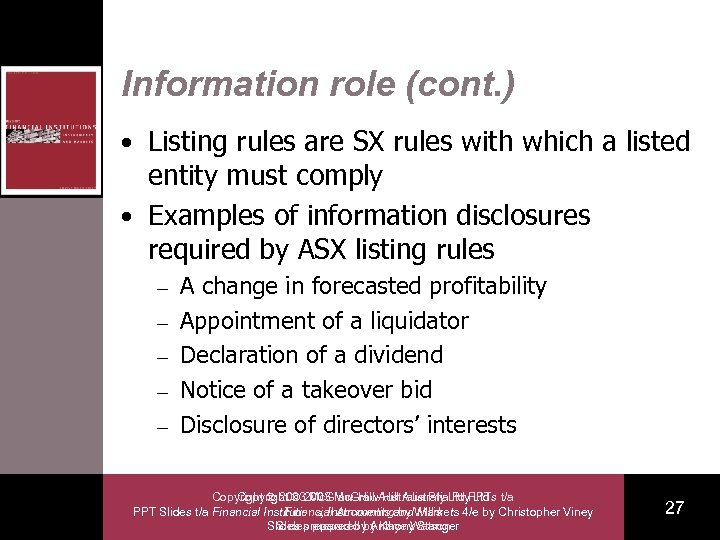 Information role (cont. ) • Listing rules are SX rules with which a listed