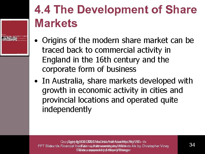 4. 4 The Development of Share Markets • Origins of the modern share market