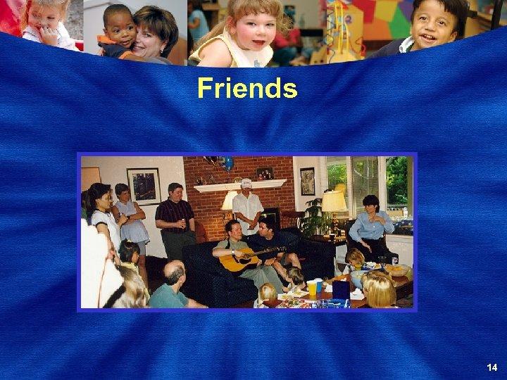Friends 14