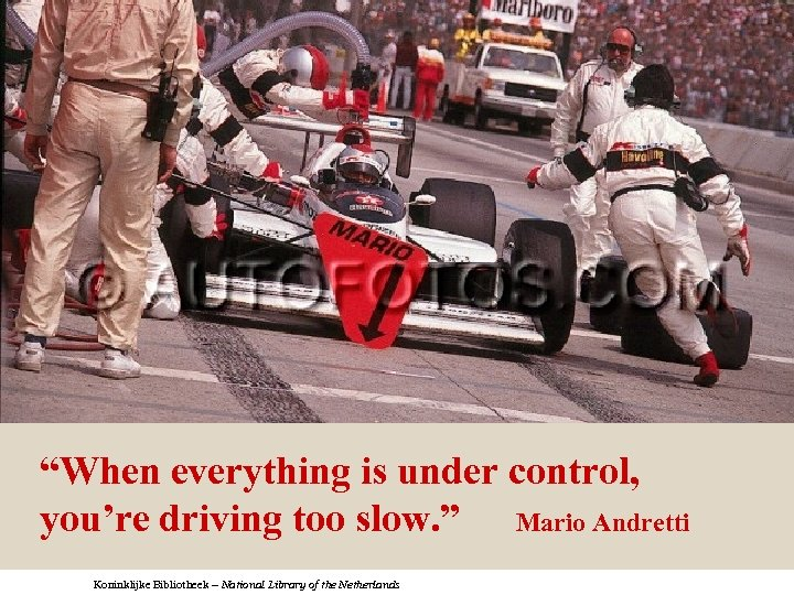 "Innovating Scholarly Communication ""When everything is under control, you're driving too slow. "" Mario"