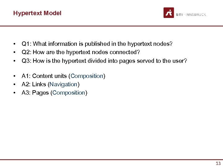 Hypertext Model • • • Q 1: What information is published in the hypertext