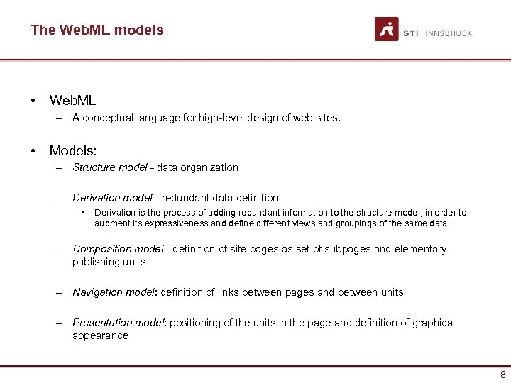 The Web. ML models • Web. ML – A conceptual language for high-level design