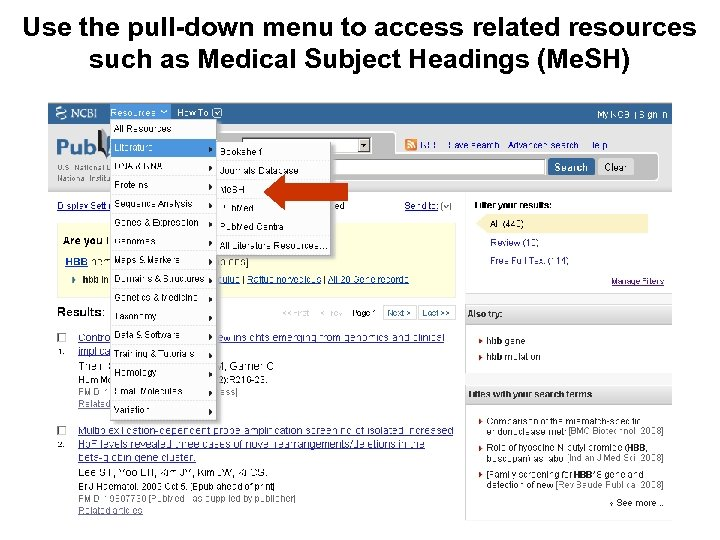 Use the pull-down menu to access related resources such as Medical Subject Headings (Me.