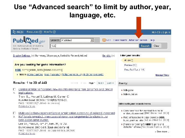 """Use """"Advanced search"""" to limit by author, year, language, etc."""