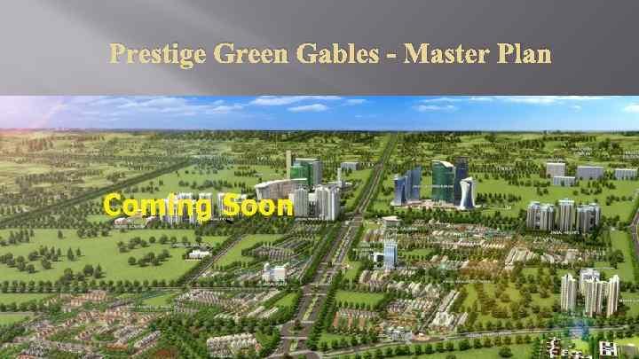 Prestige Green Gables - Master Plan
